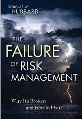 The Failure of Risk Management – Douglas Hubbard