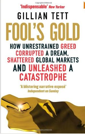 Fools Gold – Gillian Tett