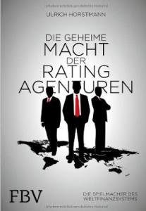 geheime macht der ratingagenturen