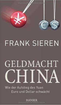 Geldmacht China – Frank Sieren