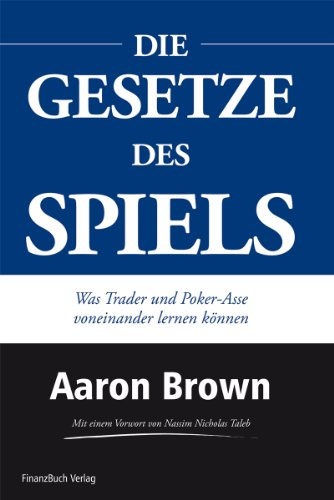 The Poker Face of Wall Street (Die Gesetzte des Spiels) – Aaron Brown