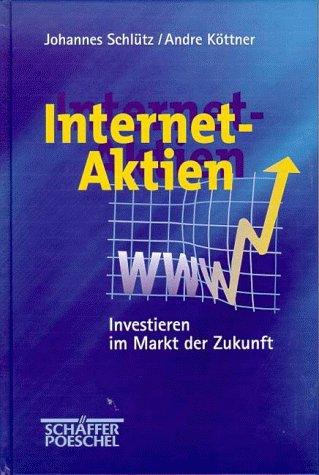 Internet Aktien – Johannes Schütz und Andre Köttner