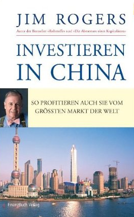 Investieren in China – Jim Rogers