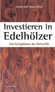 investieren in edelhölzer