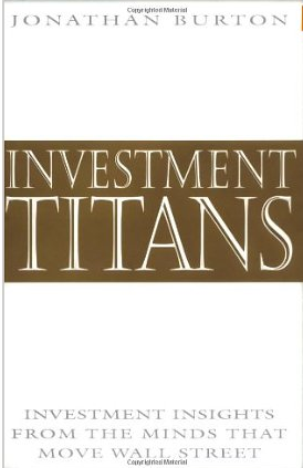 Investment Titans – Jonathan Burton