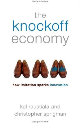The Knockoff Economy – Kal Raustiala und Christopher Sprigman