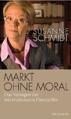 Markt ohne Moral – Susanne Schmidt