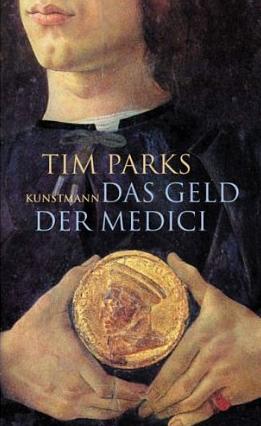 Medici Money (Das Geld der Medici) – Tim Parks