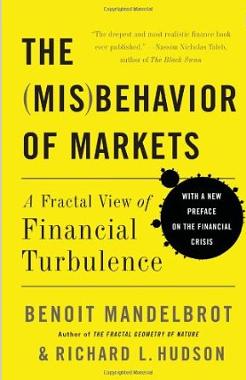 The (Mis)behavior of Markets – Benoit Mandelbrot und Richard Hudson