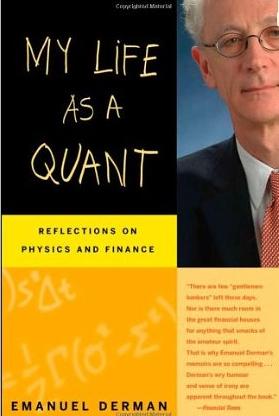 My life as a quant – Emanuel Derman