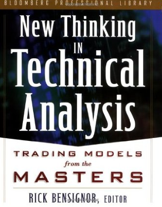 New Thinking in Technical Analysis – Rick Bensignor