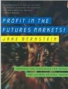 Profit in the Futures Market – Jake Bernstein