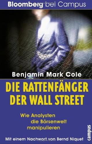 Die Rattenfänger der Wall Street – Benjamin Mark Cole