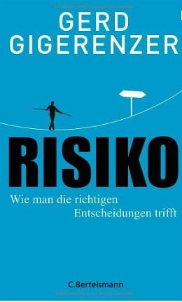 Risiko – Gerd Gigerenzer