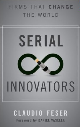 Serial Innovators – Claudio Feser