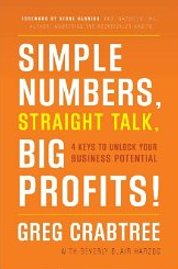 Simple Numbers, Straigh Talk, Big Profits! – Greg Cabtree und Beverly Harzog