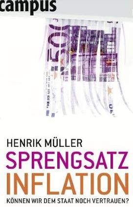 Sprengsatz Inflation – Henrik Müller