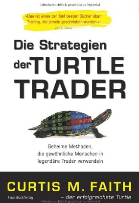 Way of the Turtle (Strategien der Turtle Trader) – Curtis Faith