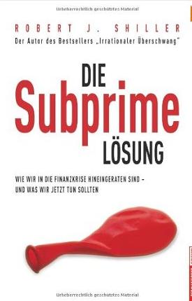 Die Subprime Krise – Robert Shiller