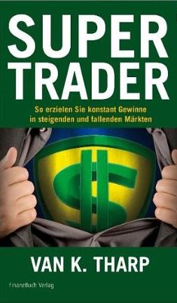 Super Trader – Van K. Tharp