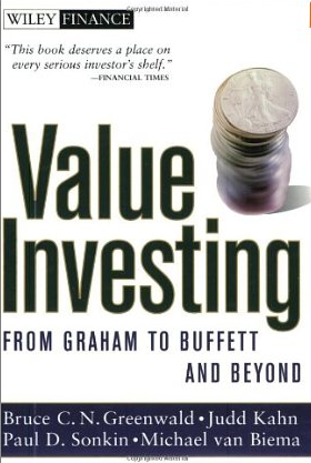 Value Investing – Bruce Greenwald, Judd Kahn und Paul Sonkin