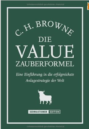 The little book of Value Investing (Die Value Zauberformel) – Christopher Browne