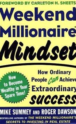 Weekend Millionaire Mindset – Mike Summey und Roger Dawson