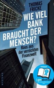 wieviel bank braucht der mensch