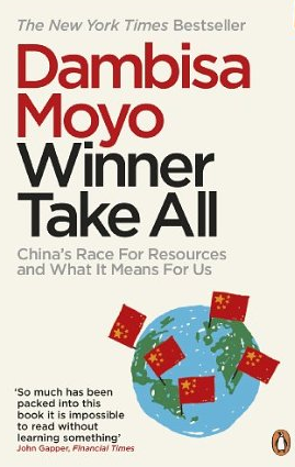 Winner Take All – Dambisa Moyo