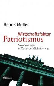 wirtschaftsfaktor patriotismus