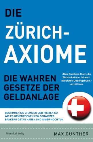 Die Zürich Axiome – Max Gunther