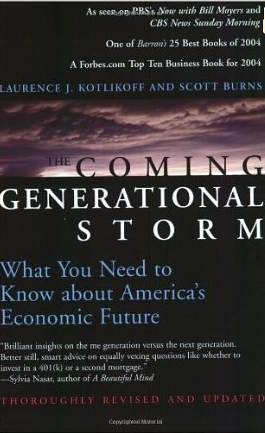 The Coming Generational Storm – Laurence Kotlikoff und Scott Burns