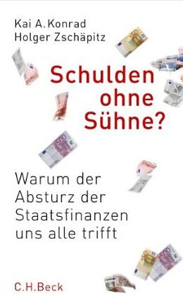 Schulden ohne Sühne – Kai Konrad und Holger Zschäpitz