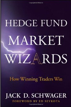 Hedge Fund Market Wizards – Jack Schwager