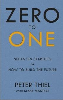 Zero to One – Peter Thiel