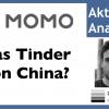 Momo Inc ADR Aktie – Das Tinder aus China – Videoanalyse