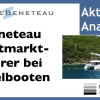Beneteau Aktie - Videoaktienanalyse des Weltmarktführers bei Segelbooten