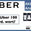 Uber Technologies Aktie: Ist Uber 100 Mrd. wert? Eine Videoanalyse
