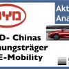 BYD Aktie: Chinas Hoffnungsträger bei Elektroautos? Eine Videoanalyse von Philipp Haas