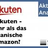 Rakuten Aktienanalyse: Mehr als das Amazon Japans mit Beteiligungen an Lyft, Pinterest und Viber?
