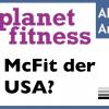 Planet Fitness (PLNT) Aktie: Das Fitnessstudio für Normalos