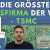 Profitiert von 5G, AI, Autonomen Fahren, iPhone und Kryptos: TSMC (Taiwan Semiconductor Manufacturing) Aktie die größte Halbleiterfirma der Welt!