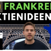 10 Frankreich Aktienideen - LVMH, Danone, Michelin + unbekanntere Aktien