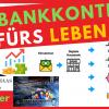5 Bankkonten fürs Leben - Diese Onlinebanken sollte man haben!