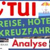 TUI Aktie: Corona Erholung? Der grösste Touristikkonzern der Welt mit eigenen Kreuzfahrtschiffen, Hotels und Flugzeugen (Aktienanalyse)