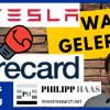 Tesla vs Wirecard - die ehemals (un-)beliebteste Aktie der Deutschen - was man daraus lernen kann