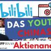 Das Youtube Chinas? BiliBili Aktie jetzt schon zu teuer? Meinung und Alternativen wie YY, Momo, Douyu