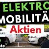 10 Elektroauto / Elektromobilität Aktien: Tesla, BYD, Nio, Workhorse, Ehang etc. im Check