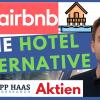 Airbnb Aktie - Börsengang / IPO interessant? Der Weltmarktführer bei alternativen Ferienunterkünften besser als Booking und Expedia?
