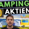 10 Camping Aktien: Knaus, Thor Industries, Trigano etc